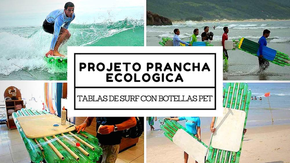 Projeto Prancha Ecologica. Tablas de surf con botellas PET