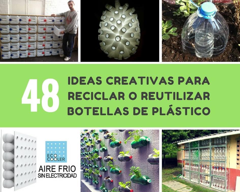 Ideas creativas para reciclar o reutilizar botellas de plástico