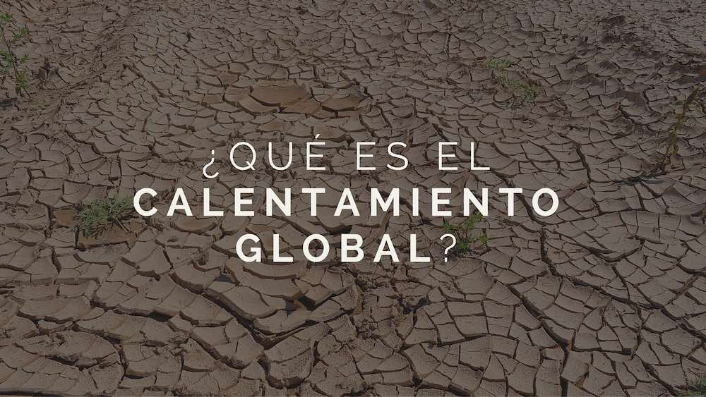 Que-es-el-calentamiento-global