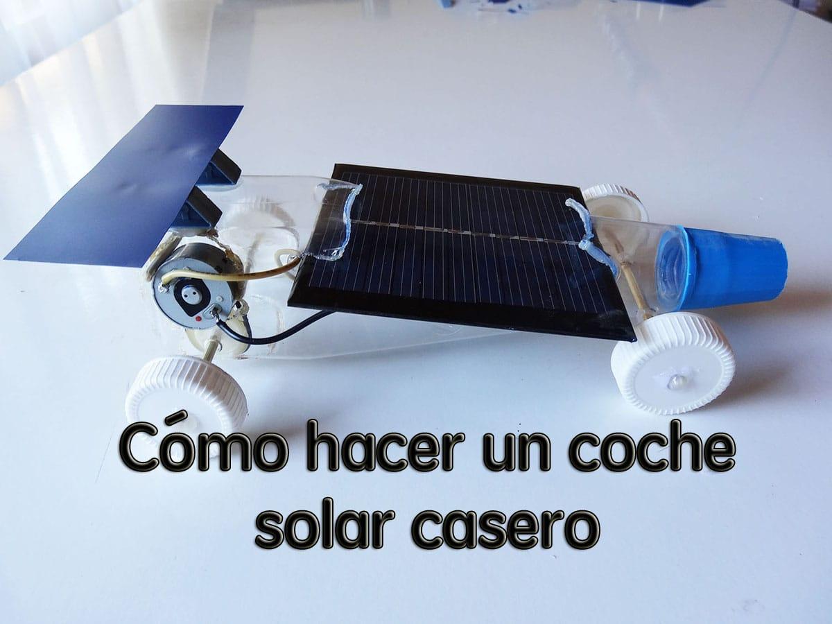 Como Hacer Un Coche Solar Casero De Juguete