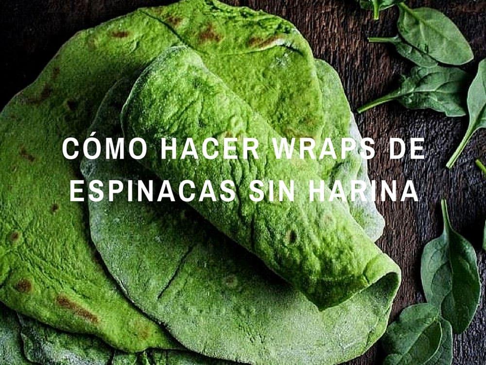Hacer-wraps-de-espinacas-sin-harina