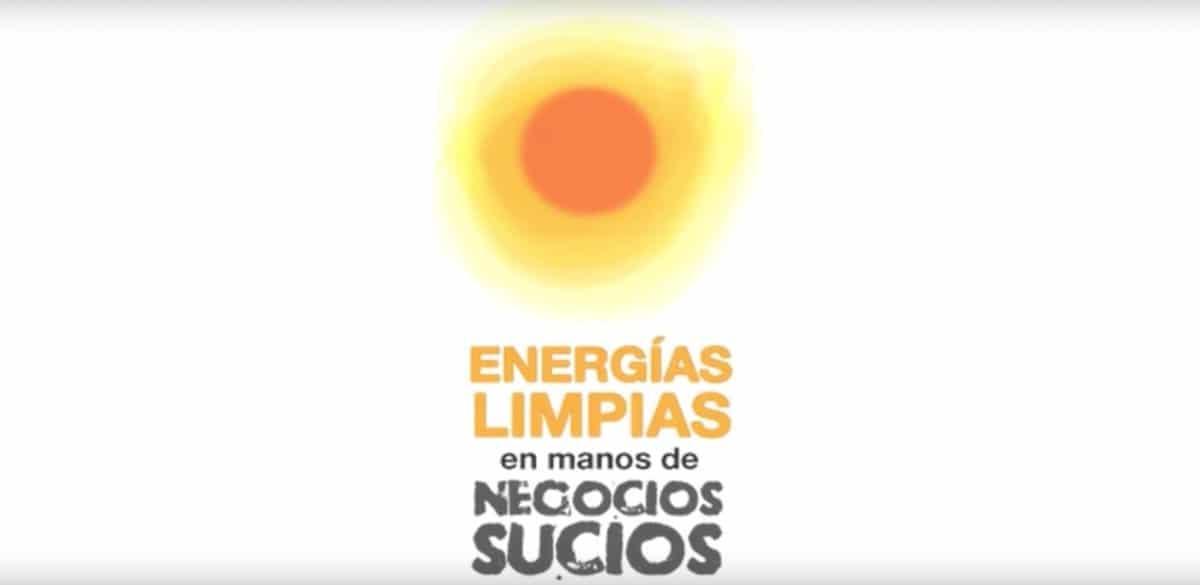 Energias-limpias-negocios-sucios