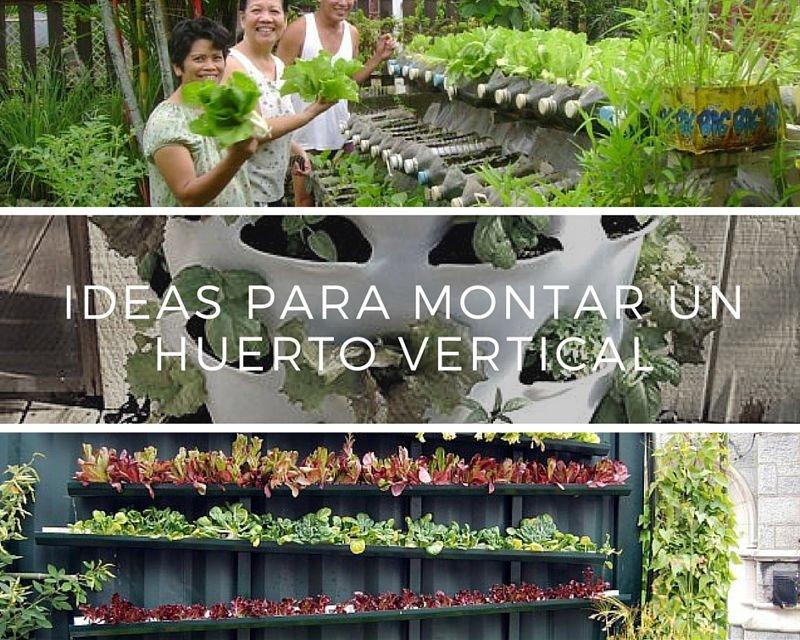 Ideas para montar un huerto vertical for Como tener un jardin en casa
