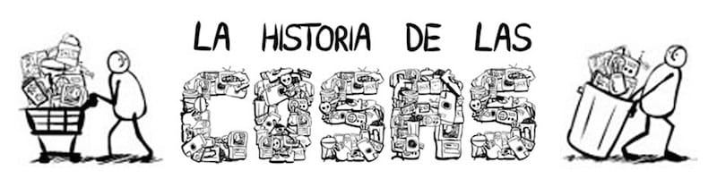 Resultado de imagen para OBJETIVOS DEL TEMA LA HISTORIA DE LAS COSAS