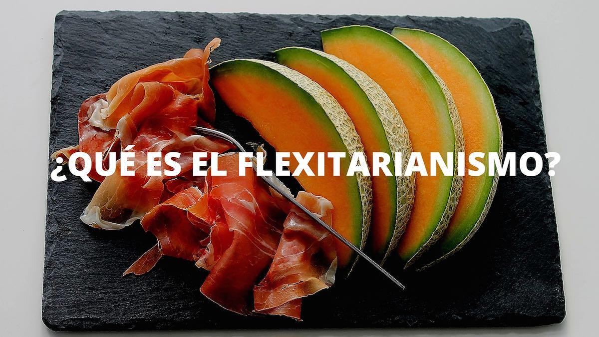 ¿Qué es el flexitarianismo?