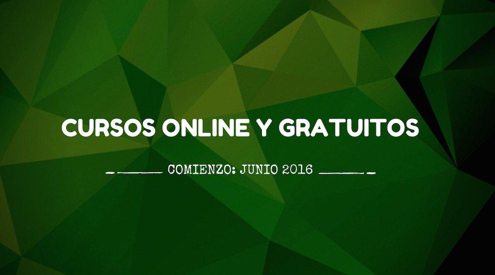 Cursos online y gratuitos que empiezan en junio