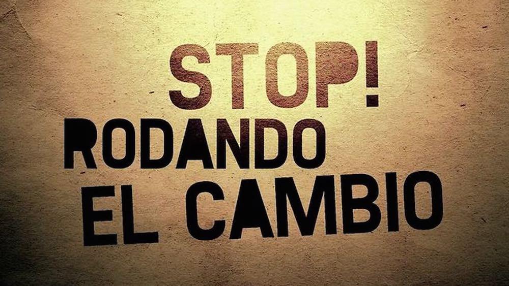 Stop Rodando el Cambio