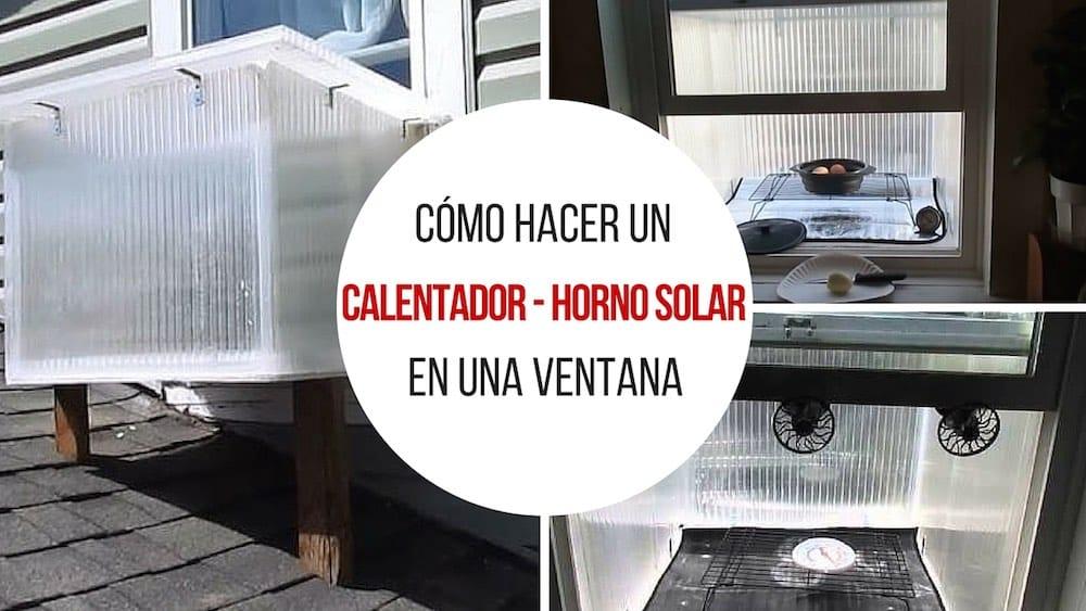 Cómo hacer calentador horno solar para una ventana