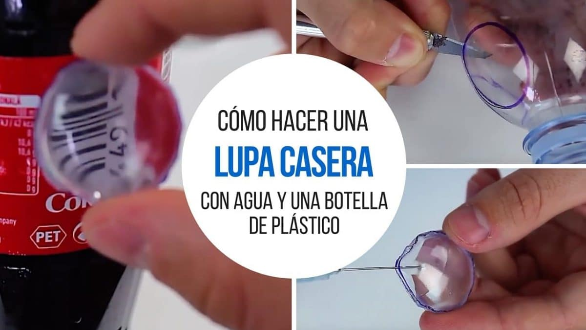 Cómo hacer una lupa casera con agua y una botella de plástico