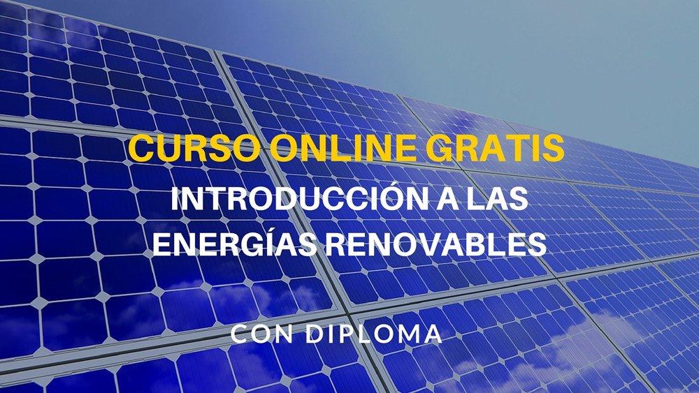 Diploma online gratis: Introducción a las energías renovables