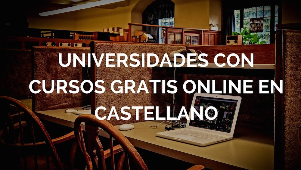 Universidades-con-cursos-gratis-online-en-castellano