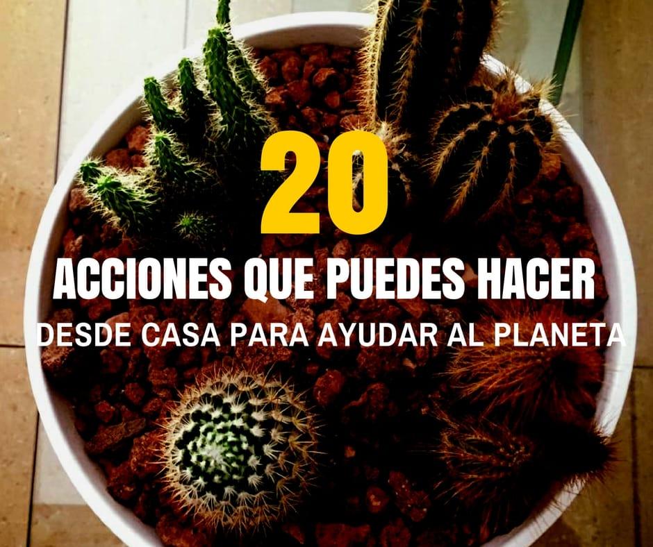 Acciones-ayudar-planeta-desde-casa