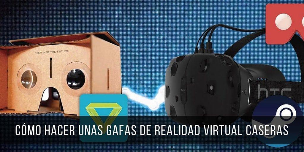 Cómo Hacer Unas Gafas De Realidad Virtual Caseras Con Cartón