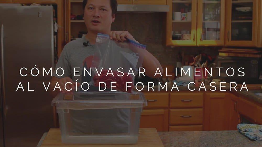 Cómo envasar alimentos al vacío de forma casera sin usar ninguna máquina