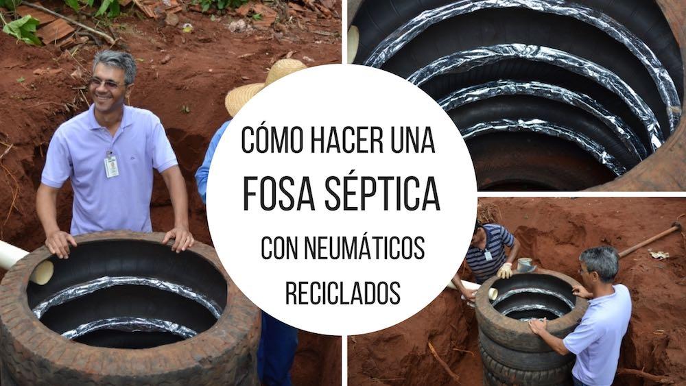Cómo hacer una fosa séptica con neumáticos reciclados