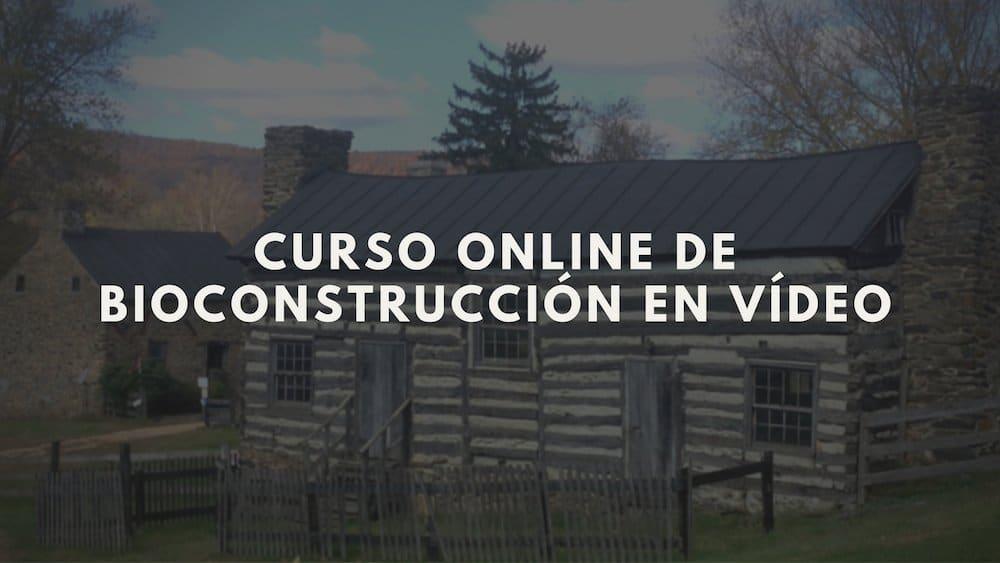 Curso online gratis de bioconstrucci n en v deo construye for Construye tu casa en 3d