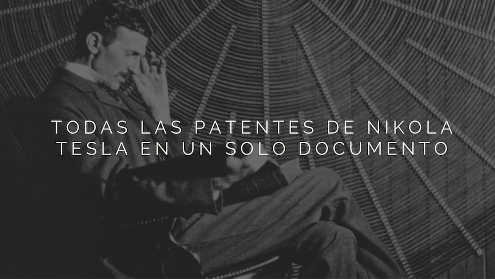 Todas las patentes de Nikola Tesla