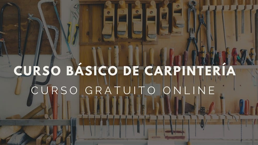 Curso online gratuito de carpintería
