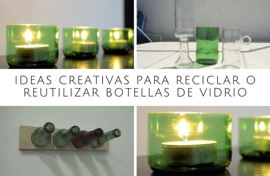 Ideas creativas para reciclar o reutilizar botellas de vidrio for Ideas para reciclar frascos de vidrio