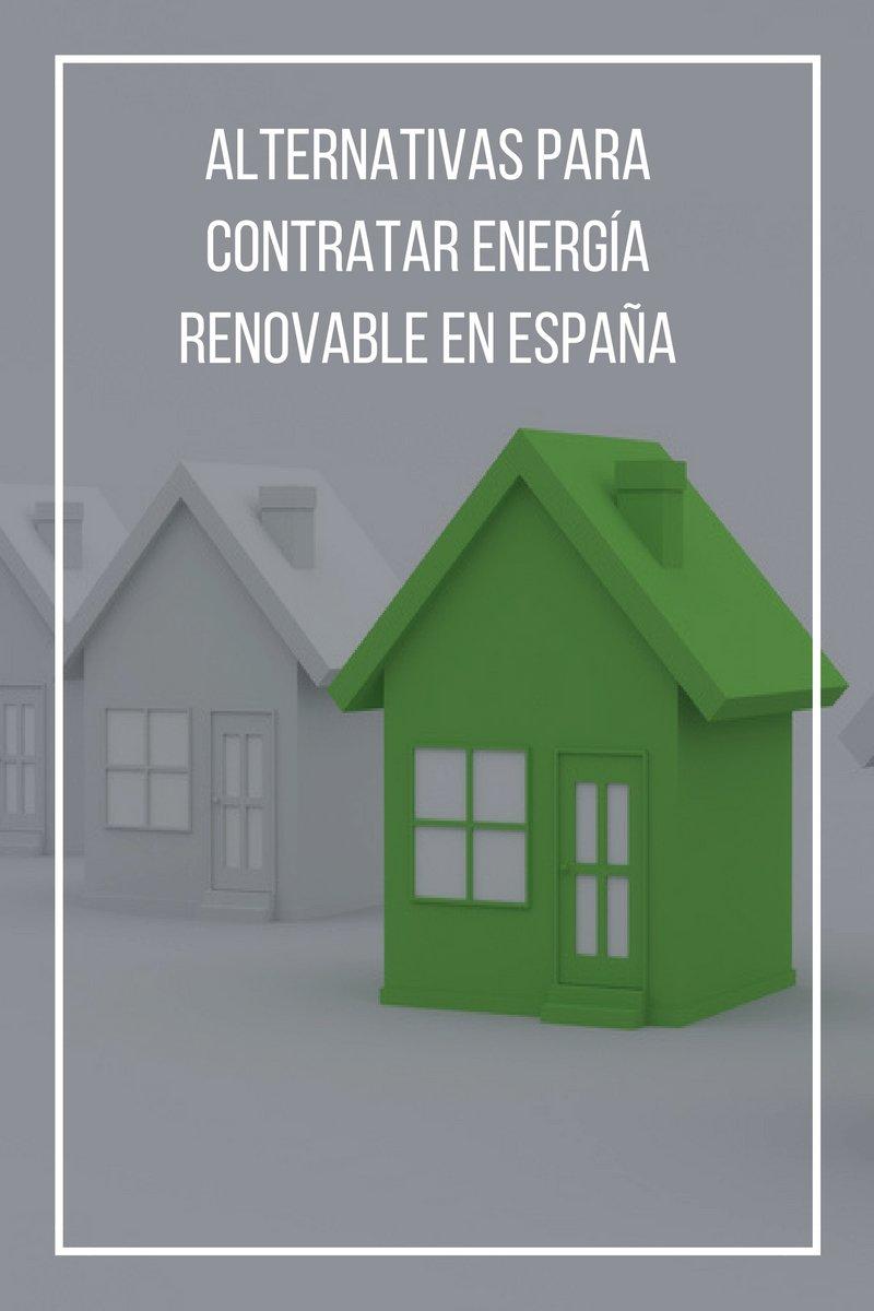 Alternativas contratar energía renovable en España
