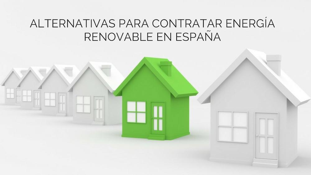 25 alternativas para contratar energía renovable en España