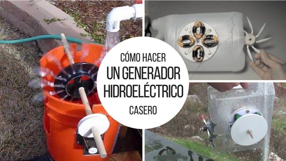 c mo hacer un generador hidroel ctrico casero