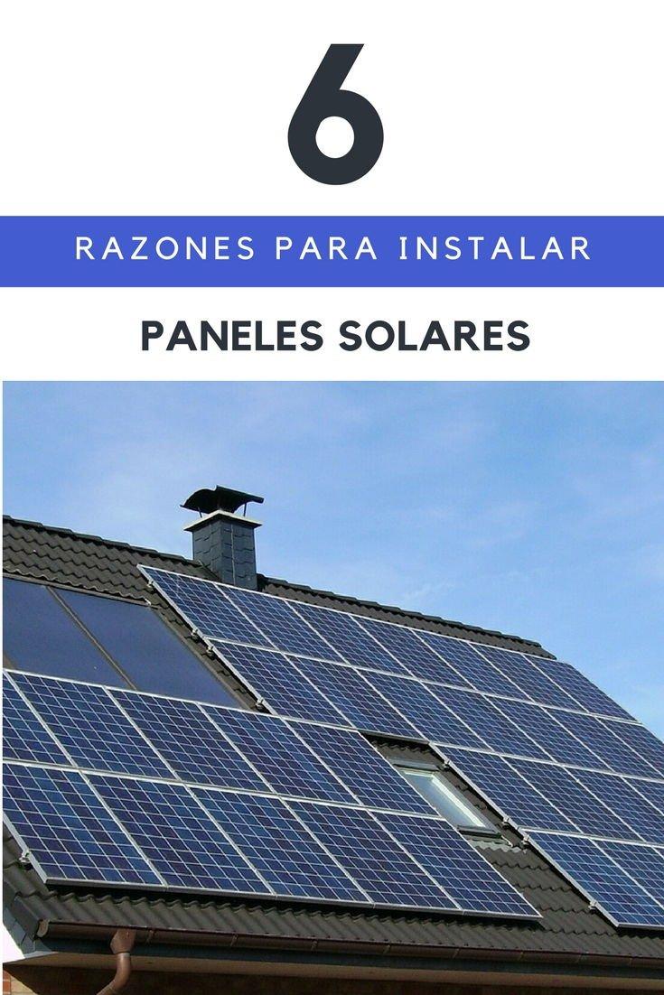 Razones para instalar paneles solares en tu casa