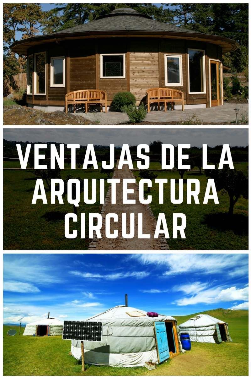 Las ventajas de la arquitectura circular