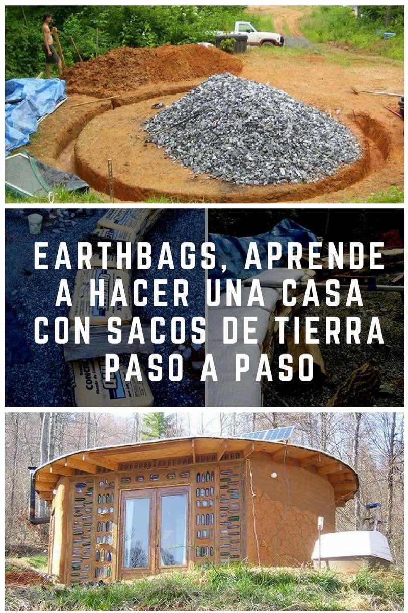 Earthbags aprende a hacer una casa con sacos de tierra for Construir una casa paso a paso