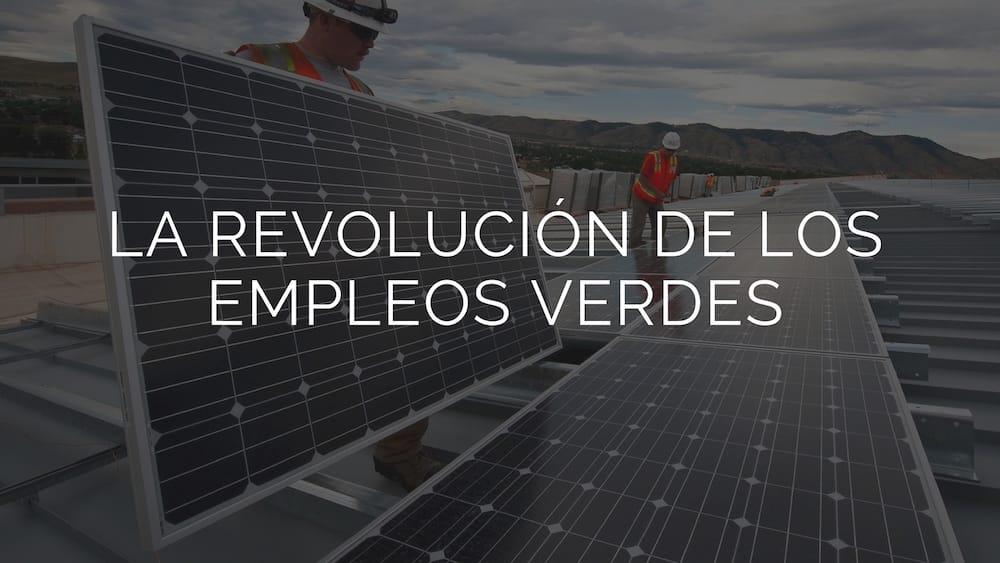 Empleos-verdes-revoluci%c3%b3n