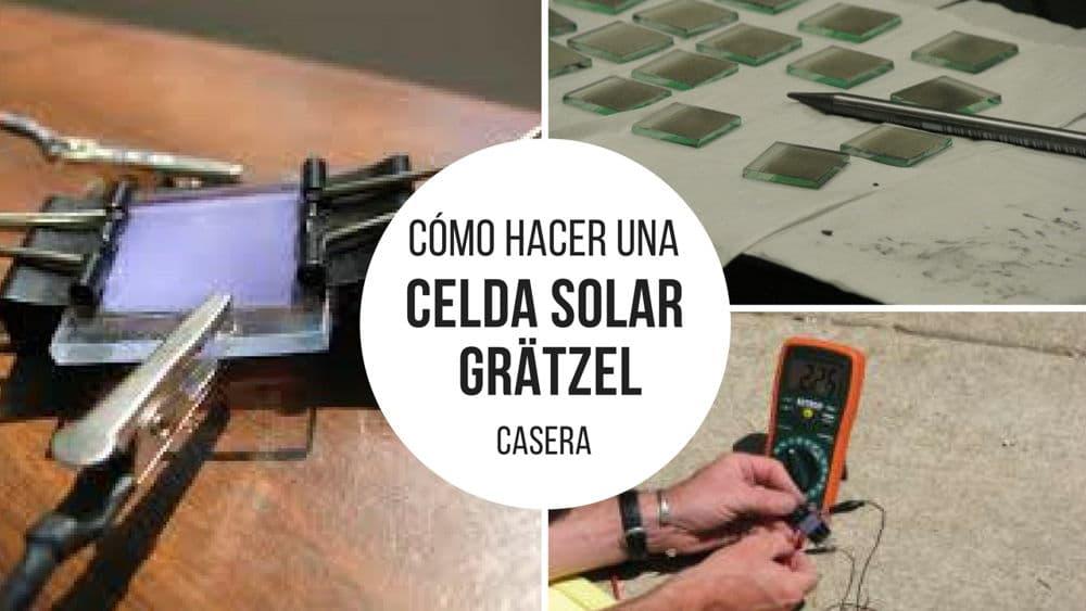 Cómo hacer una celda solar casera Grätzel