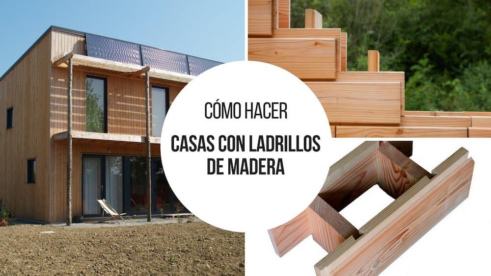 Casas-con-ladrillos-de-madera