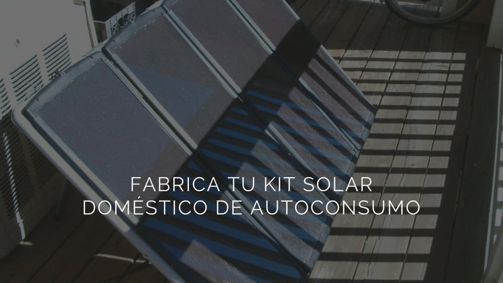 Fabrica-tu-kit-solar-dom%c3%a9stico-de-autoconsumo1