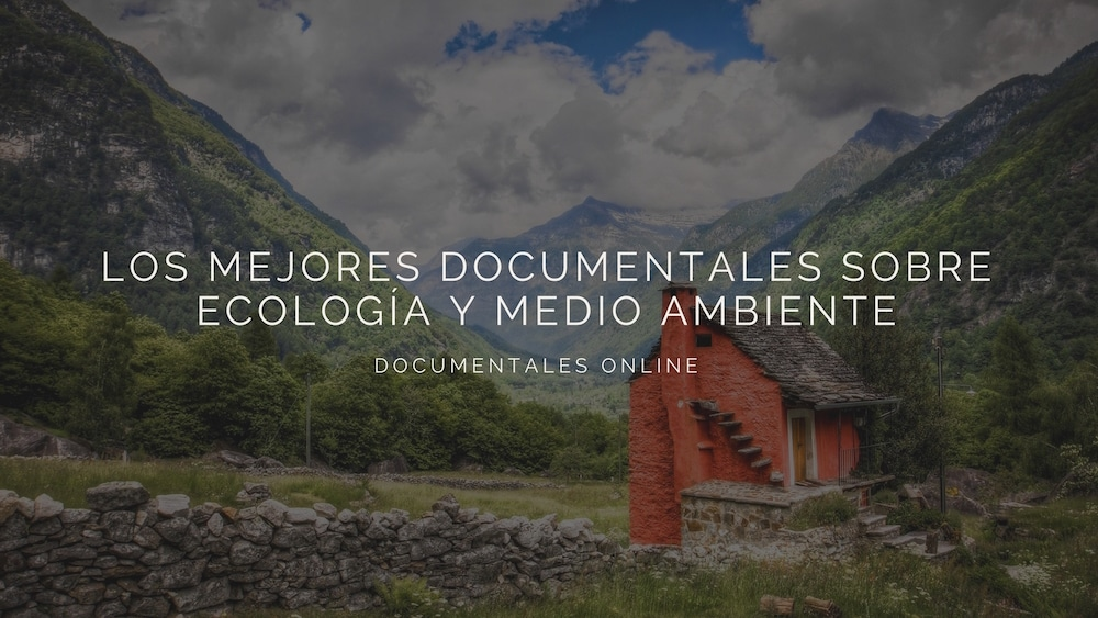 Documentales-medio-ambiente