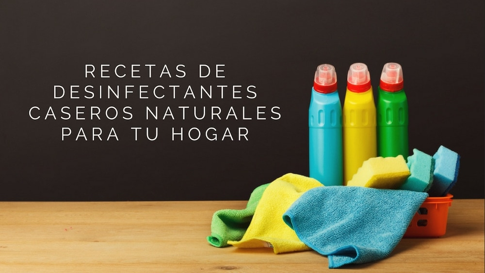 19 Recetas de desinfectantes caseros naturales para tu hogar