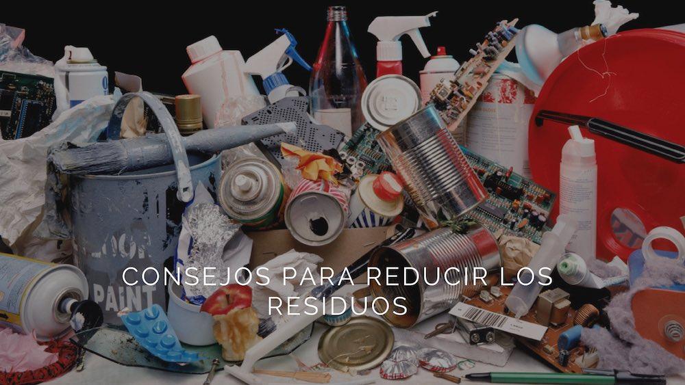 6 sencillos consejos para reducir los residuos y que tu día a día sea más sostenible