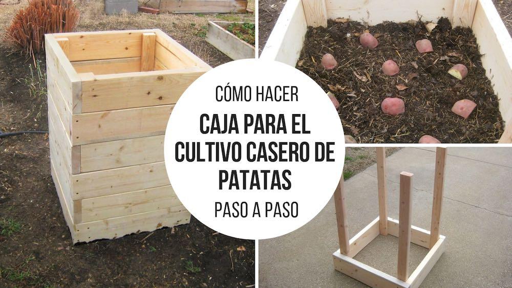 Resultado de imagen para Cómo hacer una caja para el cultivo casero de patatas