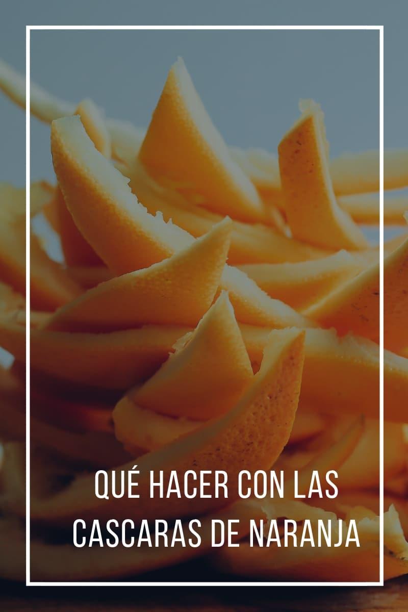 Qué hacer con las cáscaras de naranja