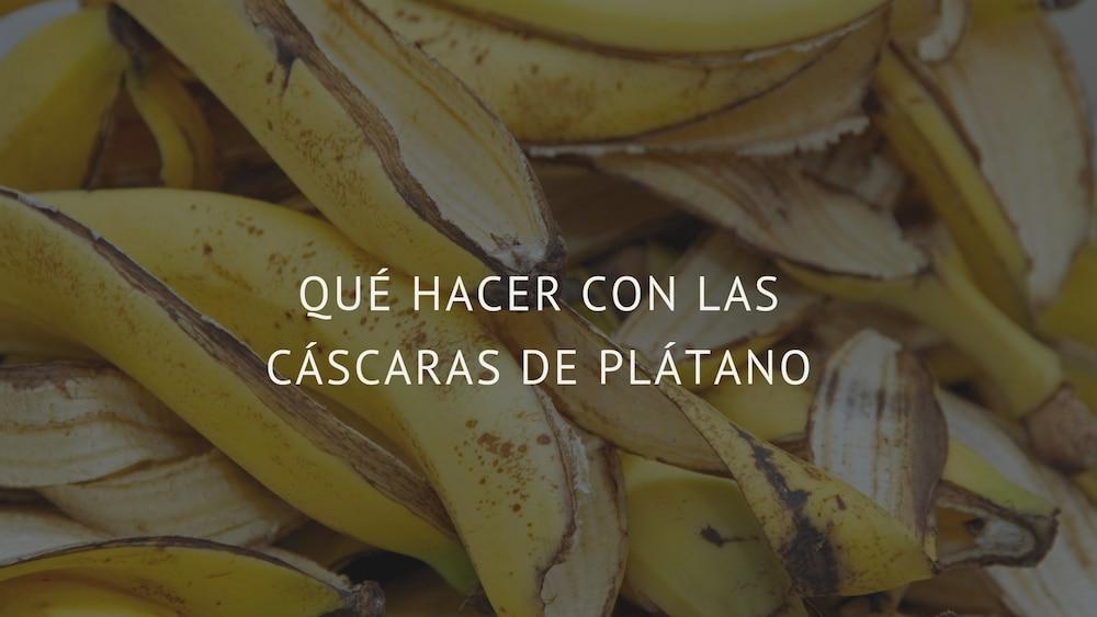 Qué-hacer-con-las-cáscaras-de-banana