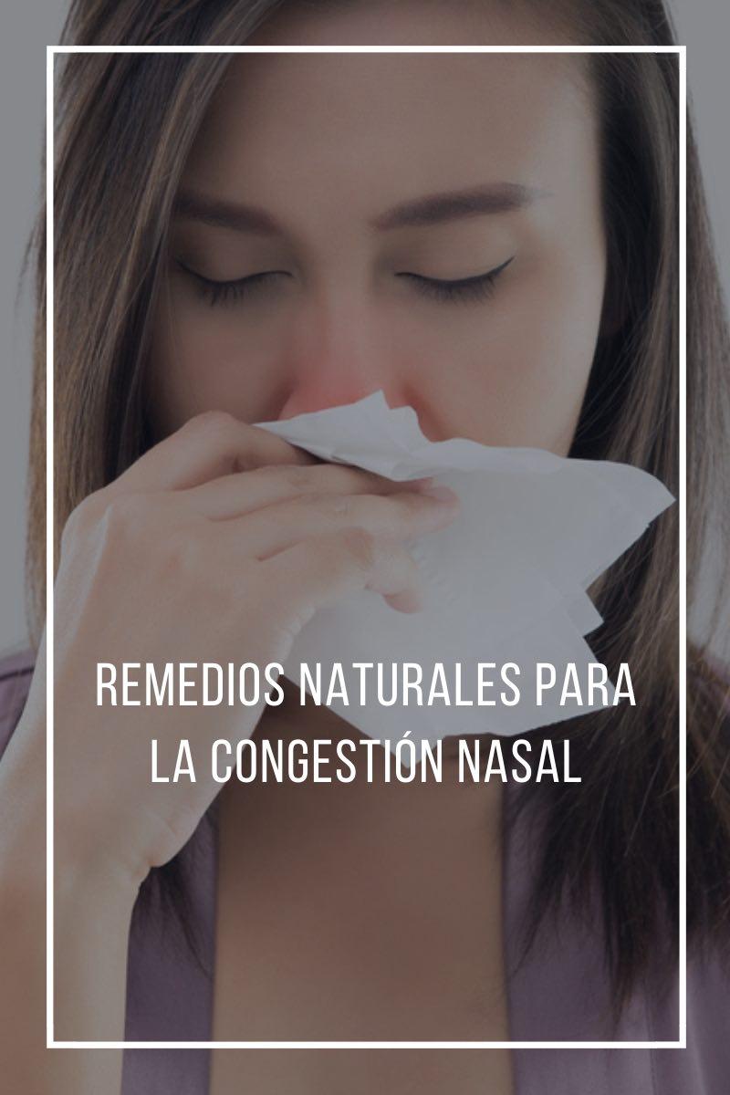Remedios naturales para la congestión nasal