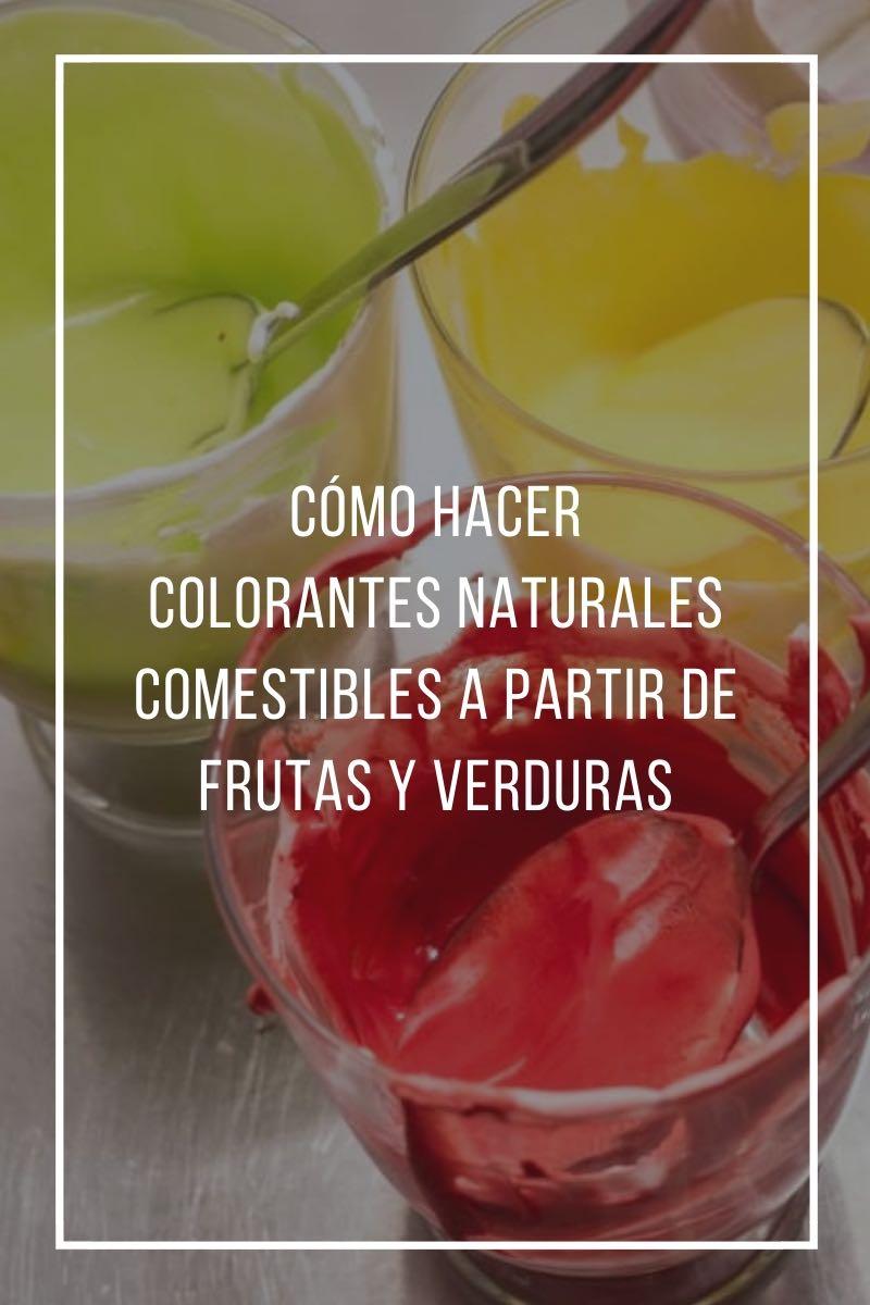 Cómo hacer colorantes naturales comestibles a partir de frutas y verduras