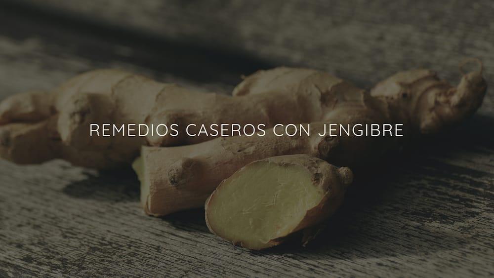 Remedios-caseros-jengibre