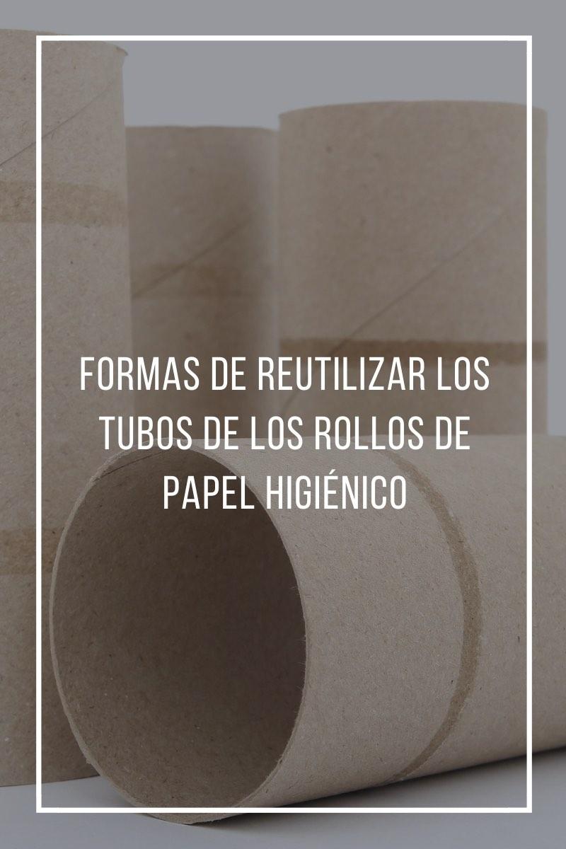Formas de reutilizar los tubos de los rollos de papel higiénico.