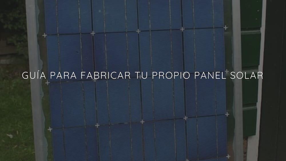 Gu%c3%ada-para-fabricar-tu-propio-panel-solar