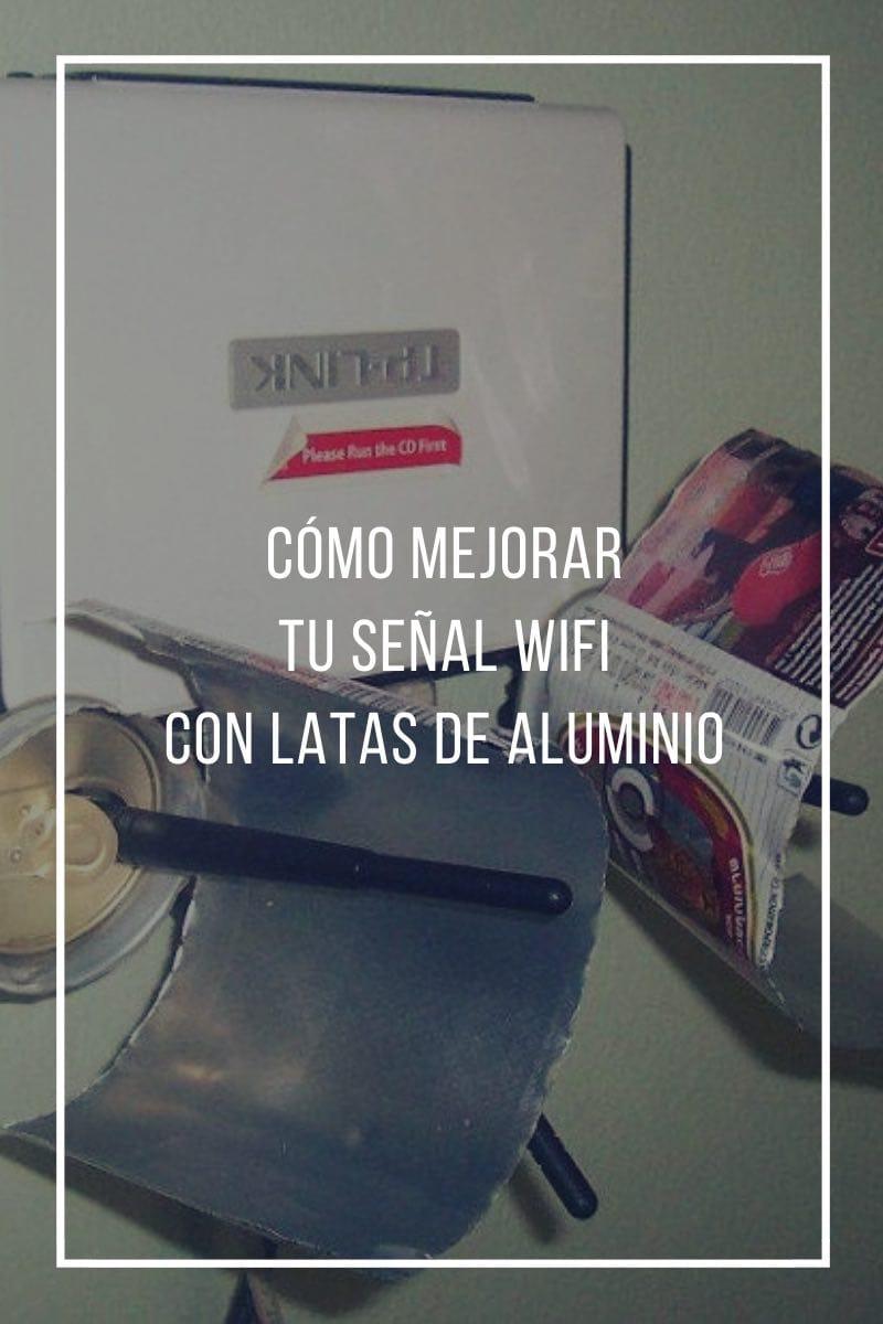 Cómo mejorar tu señal wifi con unas latas de aluminio