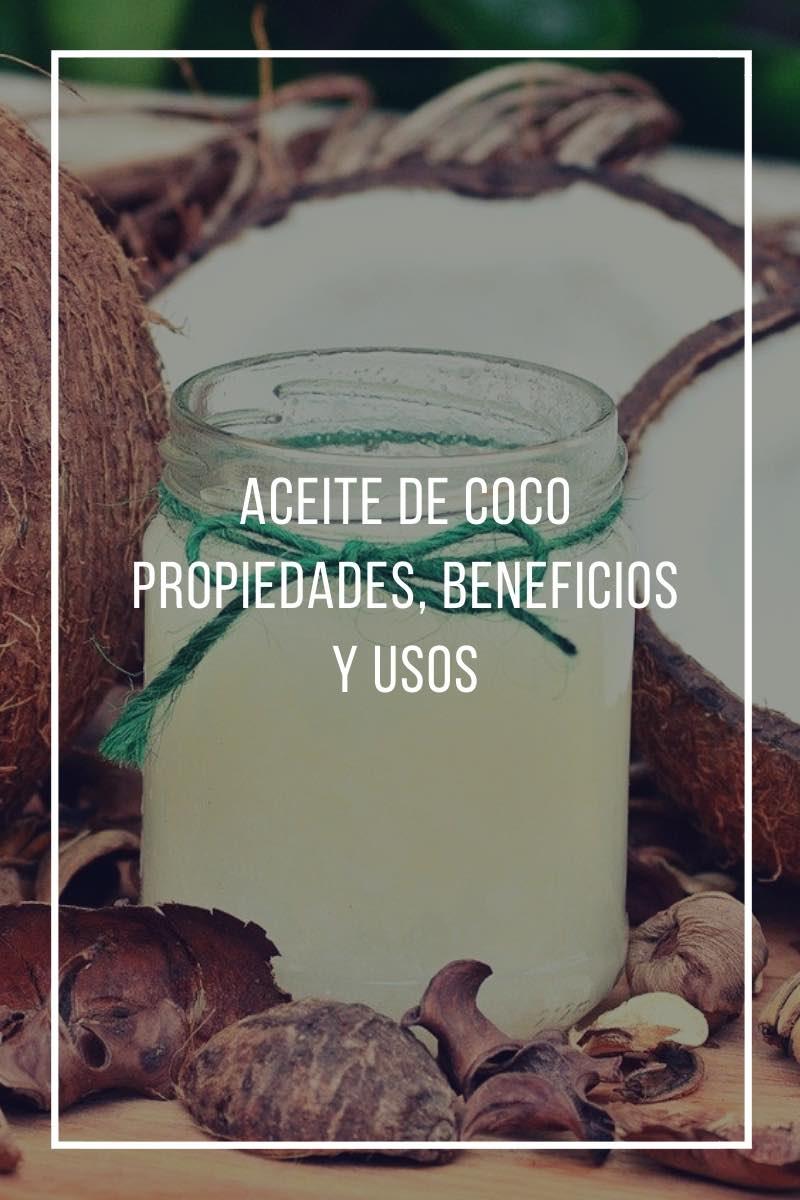 Aceite de coco, propiedades, beneficios y usos