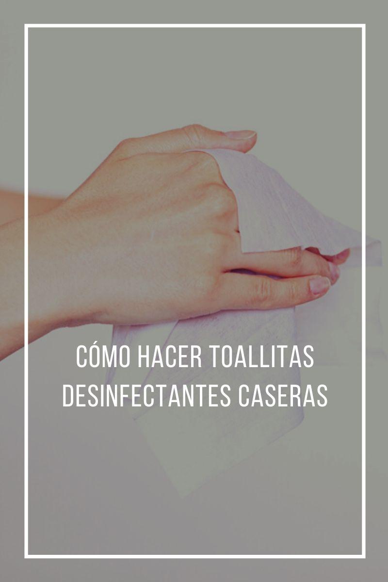 Cómo hacer toallitas desinfectantes caseras