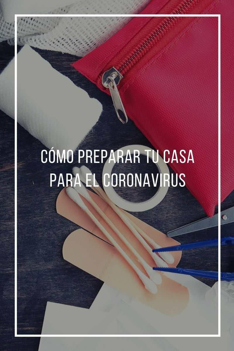 cómo preparar tu casa para el Coronavirus