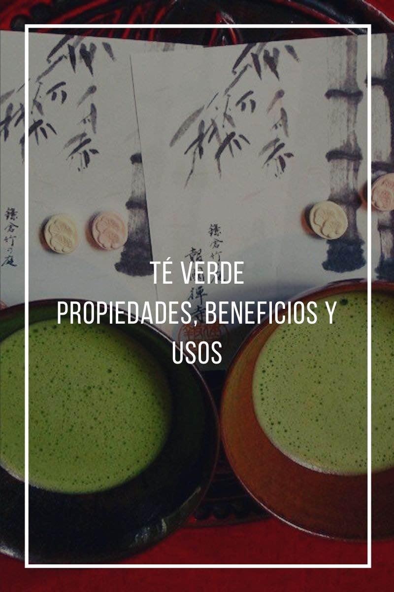 Propiedades, beneficios y usos del té verde