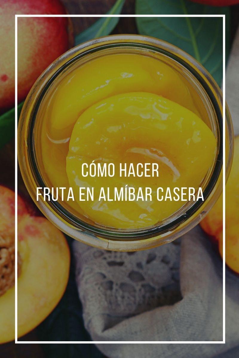 Cómo hacer fruta en almíbar casera
